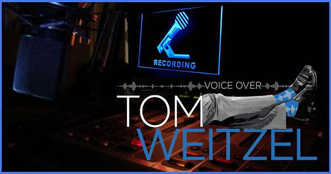 Tom Weitzel Voice Over